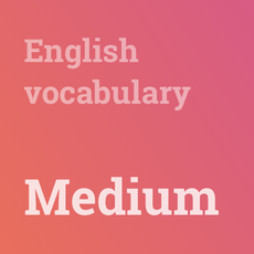 English vocabulary (medium)
